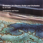 Jon Catler, Evolution for Electric Guitar and Orchestra