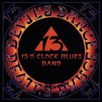 13 O'Clock Blues Band, Devil's Dance
